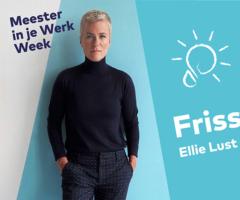 Meester in je Werk Week  - Ellie Lust (+ 5 workshops)