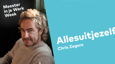 Meester in je Werk Week  - Chris Zegers (+ 5 workshops)